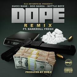 Dope (Remix)