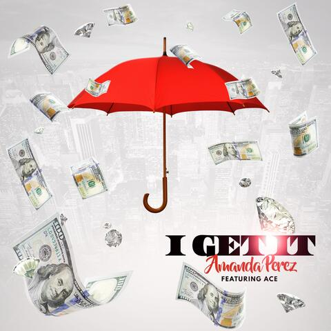 I Get It (feat. Ace)
