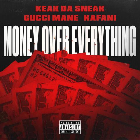 Money Over Everything