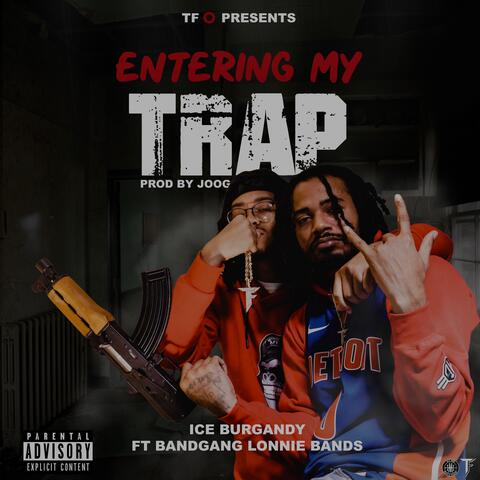 Entering My Trap (feat. BandGang Lonnie Bands)