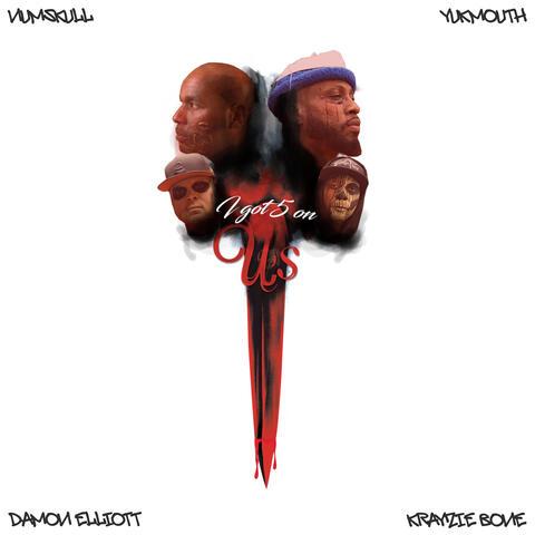 I Got 5 On Us (feat. Krayzie Bone & Damon Elliott)