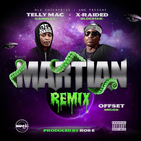 Martian (Remix) [feat. X-Raided]