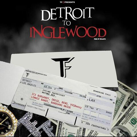 Detroit to Inglewood (feat. BandGang & VVSBeezy)