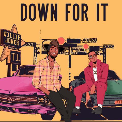 Down For It (feat. T.I.) [JD Walker Version]