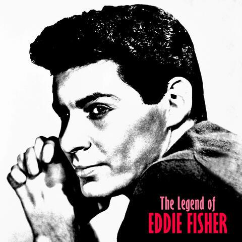 The Legend of Eddie Fisher