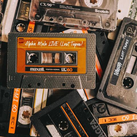 Alpha Male Live (Lost Tapes)