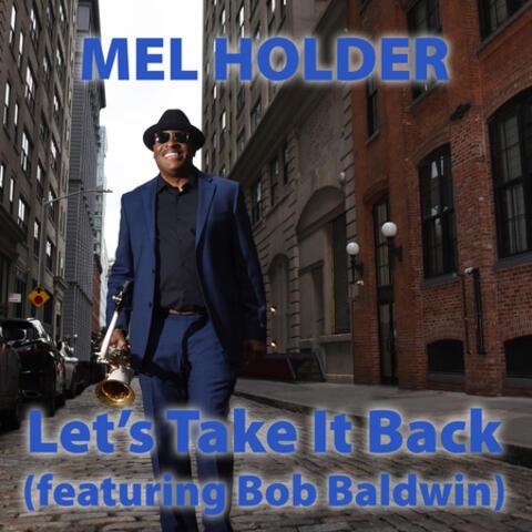 Let's Take It Back (featuring Bob Baldwin)