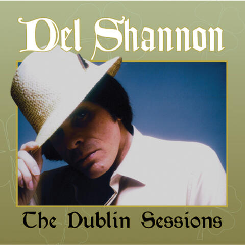 The Dublin Sessions