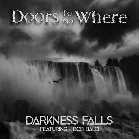 Darkness Falls (feat. Bob Balch)