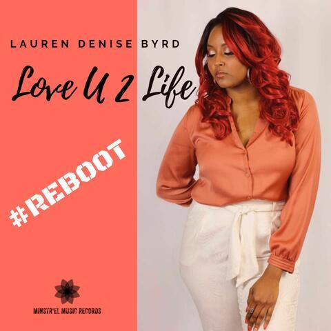 Love U 2 Life: Reboot