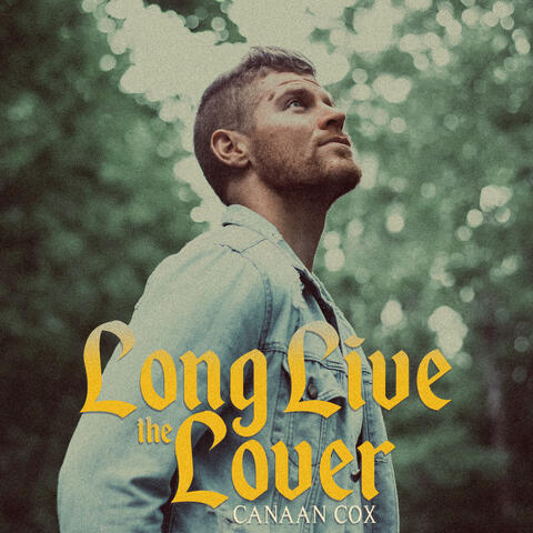 Long Live the Lover