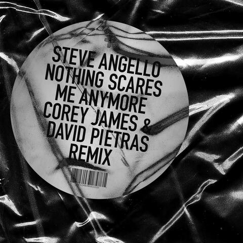 Nothing Scares Me Anymore