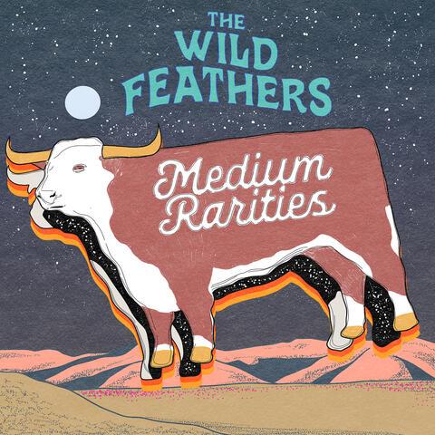 Medium Rarities