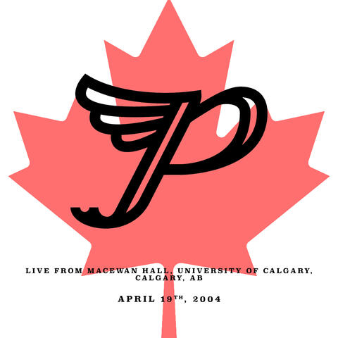 Live from MacEwan Hall, University of Calgary, Calgary, AB. April 19th, 2004