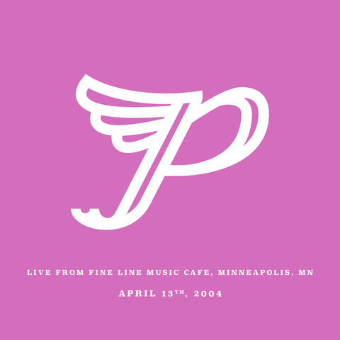 Live from Fine Line Music Cafe, Minneapolis, MN. April 13th, 2004