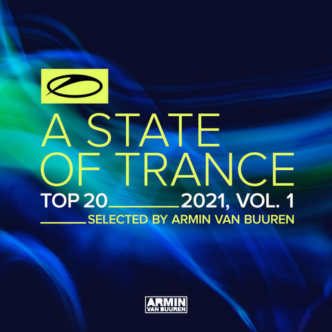 A State Of Trance Top 20 - 2021, Vol. 1