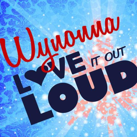 Love It Out Loud