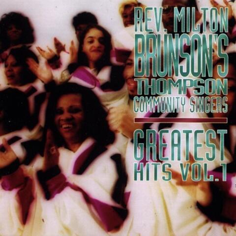Rev. Milton Brunson's Thompson Community Singers: Greatest Hits, Vol. 1