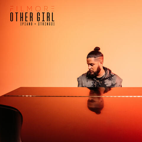 Other Girl (piano + strings)