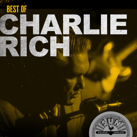 Best Of Charlie Rich