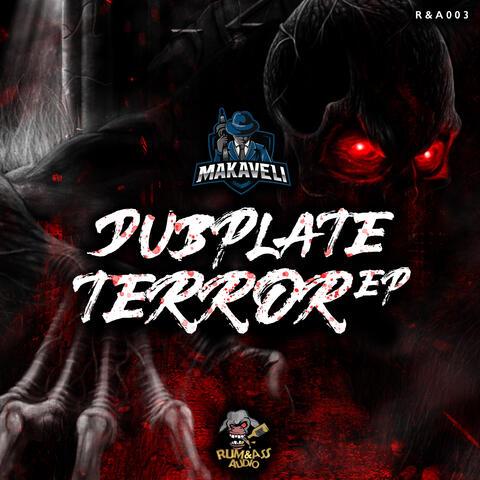 Dubplate Terror
