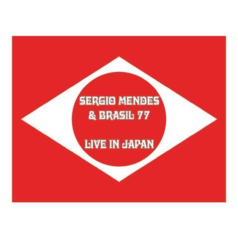 Sergio Mendes & Brasil '77 Live in Japan