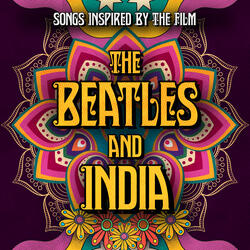 """India, India (Inspired by the film """"The Beatles And India"""")"""
