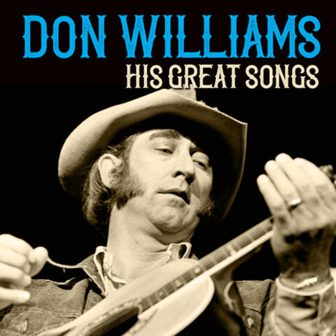 Don Williams His Great Songs