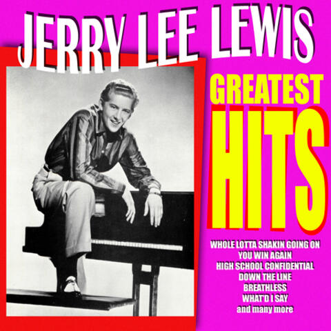 Jerry Lee Lewis - Greatest Hits
