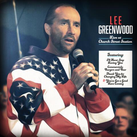 Lee Greenwood Live at Church Street Station