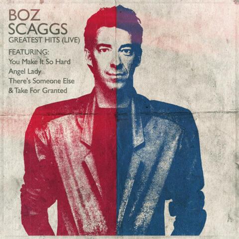 Boz Scaggs - Greatest Hits