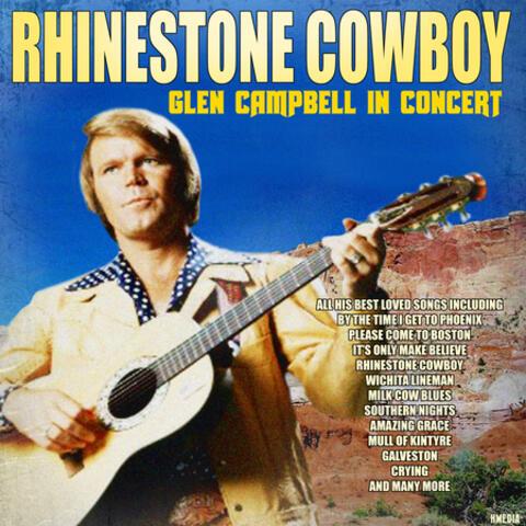 Rhinestone Cowboy - Glen Campbell in Concert