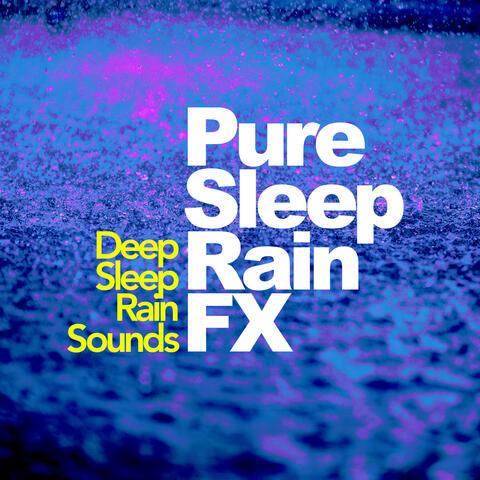 Pure Sleep Rain FX