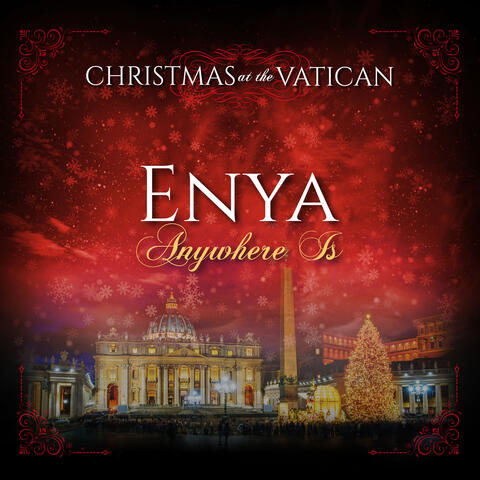 Anywhere is (Christmas at The Vatican)