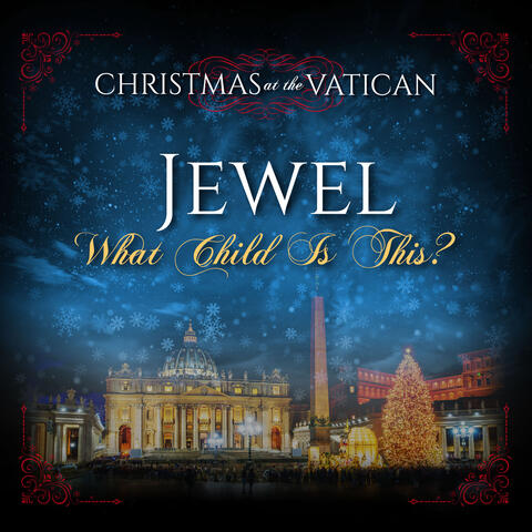What Child is This (Christmas at The Vatican)
