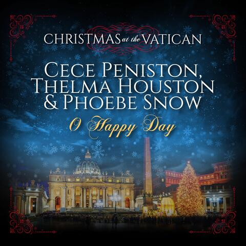 Oh Happy Day (Christmas at The Vatican)