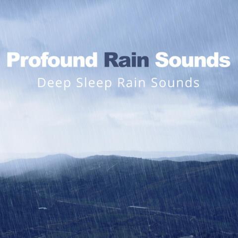 Profound Rain Sounds