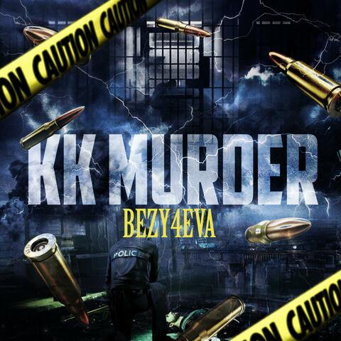KK MURDER