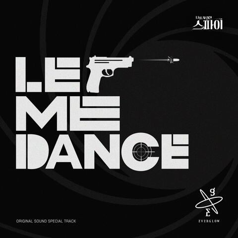 Let Me Dance (The Spies Who Loved Me OST Special Track)