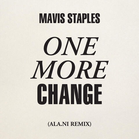 One More Change