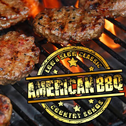 Low And Slow Classic American BBQ Country Songs