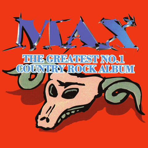 Max - The Greatest No.1 Country Album