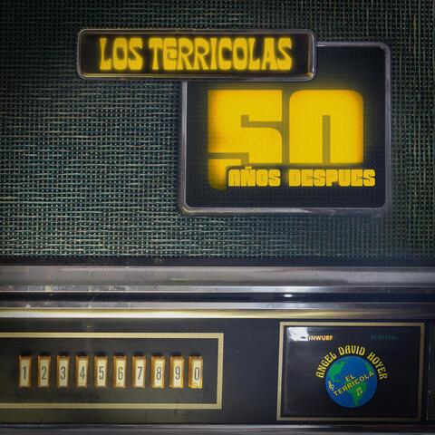 Los Terricolas 50 Años Despues
