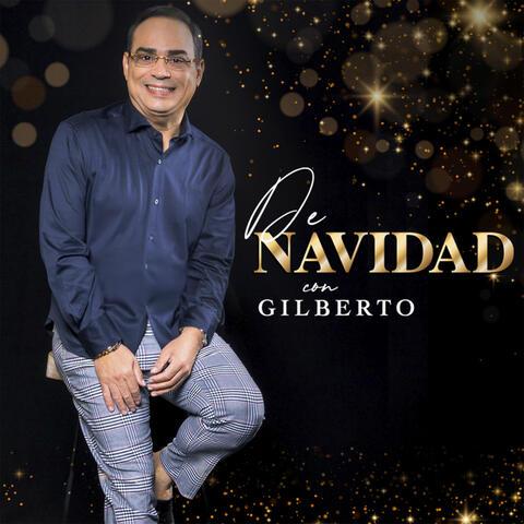 De Navidad con Gilberto