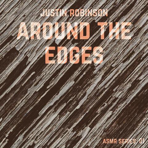 Around the Edges