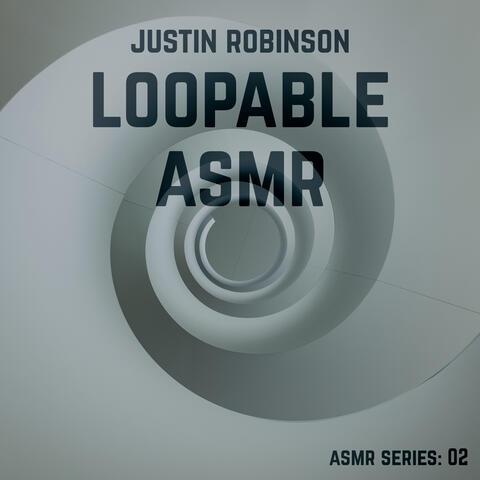 Loopable ASMR