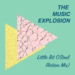 Little Bit O' Soul (Action Mix)