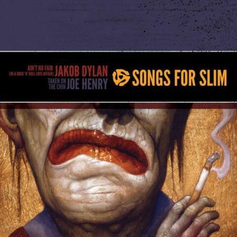 Songs for Slim: Ain't No Fair (In a Rock 'n' Roll Love Affair) / Taken on the Chin