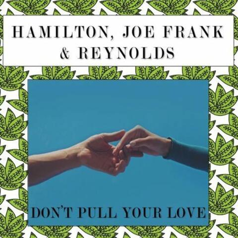 Don't Pull Your Love (Sunset Sound Mix)