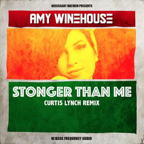 Stronger Than Me (Curtis Lynch Remix) - Single